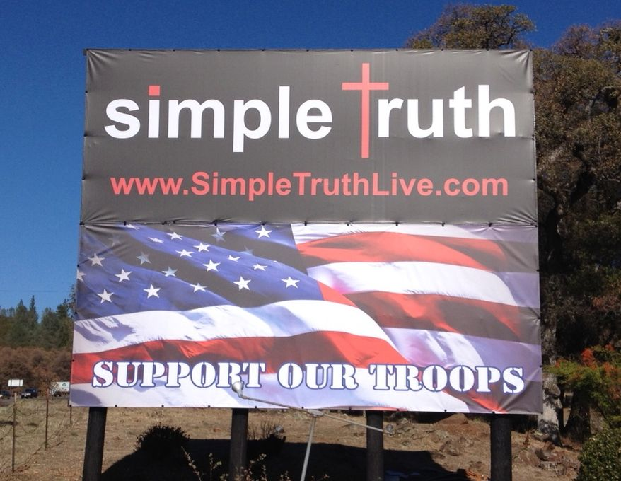 "A church in Nevada County, Calif., said local government authorities ordered it to tear down a ""Support Our Troops"" sign or be fined. (simpletruthlive.com)"