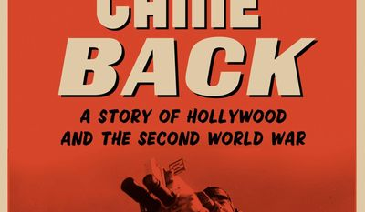 "This book cover image released by Penguin Press shows ""Five Came Back: A Story of Hollywood and the Second World War,"" by Mark Harris. (AP Photo/Penguin Press)"