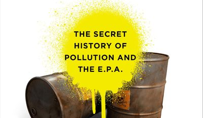 "This image released by Bloomsbury Press shows the cover of ""Poison Spring: The Secret History of Pollution and the E.P.A.,"" by E.G. Vallianatos with McKay Jenkins. (AP Photo/Bloomsbury Press)"