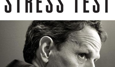"This book cover image released by Crown shows ""Stress Test: Reflections on Financial Crises,"" by Timothy F. Geithner. Former U.S. Treasury Secretary Timothy F. Geithner's memoir will be released on May 13. (AP Photo/Crown)"