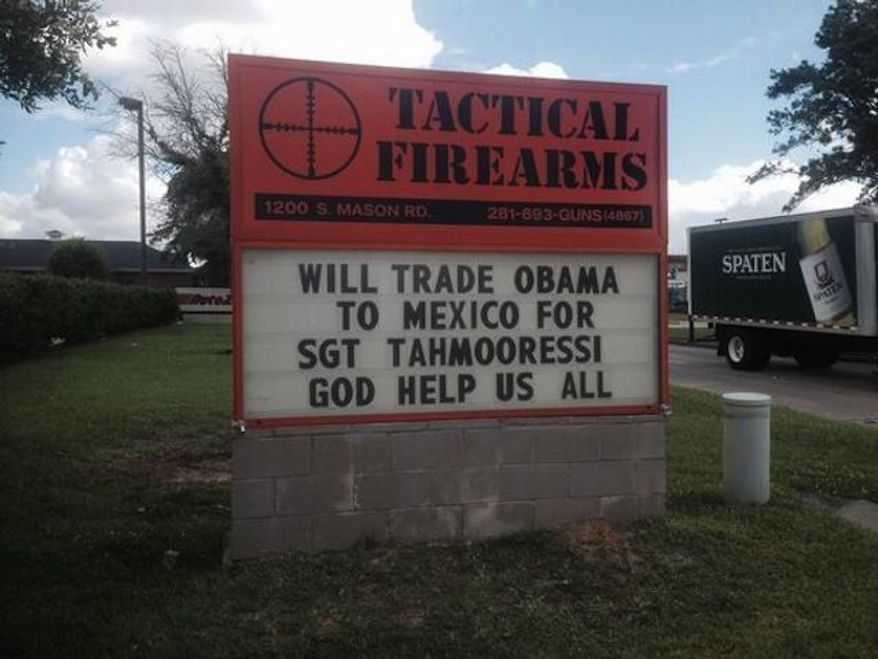Tactical Firearms, a gun shop and shooting range in Katy, Texas, has used its outdoors marquee to blast President Obama, while showing its support for Marine Sgt. Andrew Tahmooressi. (Tactical Firearms)