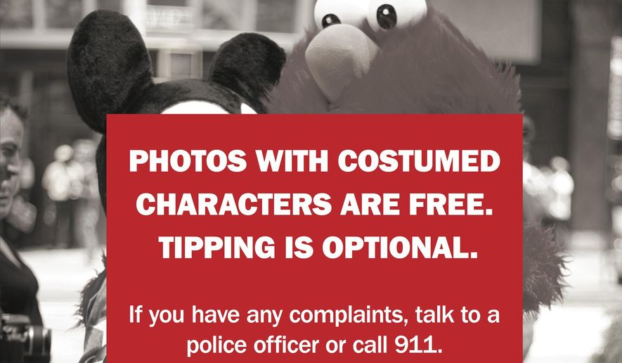 This undated image provided Tuesday Aug. 12, 2014 by the Times Square Alliance shows a detail from a leaflet being handed out by police in New York's Times Square informing tourists that photos with costumed characters are free and tipping is optional.  The campaign is apparently taking a bite out of the bottom line for the normally grabby cast of Elmos, Mickey Mouses, SpongeBobs and Statues of Liberty. The blitz crackdown kicked in last weekend, with officers handing out warning leaflets in five languages. (AP Photo/Times Square Alliance)