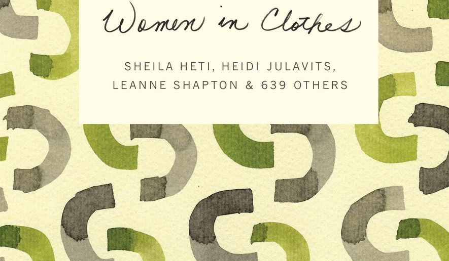 """This photo provided by Blue Rider Press shows the cover of the book, """"Women in Clothes,"""" by authors, Sheila Heti, Heidi Julavits, Leanne Shapton & 639 Others. (AP Photo/Blue Rider Press)"""