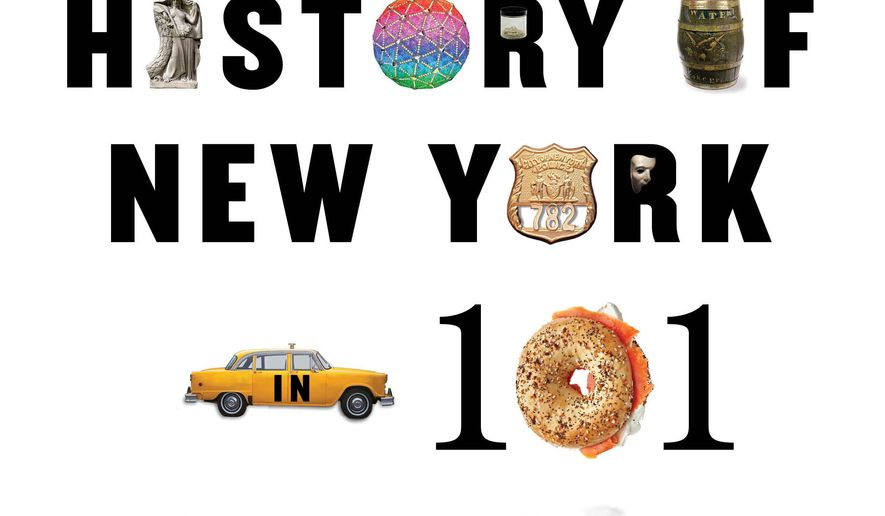 """This book cover image released by Simon & Schuster shows """"A History of New York in 101 Objects,"""" by Sam Roberts. (AP Photo/Simon & Schuster)"""