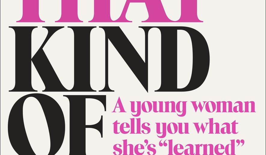 "This book cover image released by Random House shows, ""Not That Kind of Girl: A Young Woman Tells You What She's 'Learned', "" by Lena Dunham. The book will be released on Sept. 30, 2014. (AP Photo/Random House)"
