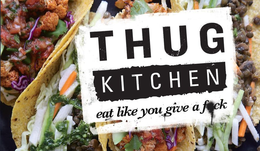 "This book cover image released by Rodale Books shows ""Thug Kitchen,"" a profane-laced cookbook by Michelle Davis and Matt Holloway. (AP Photo/Rodale Books)"