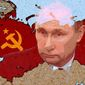 Putin's Soviet Russia Illustration by Greg Groesch/The Washington Times