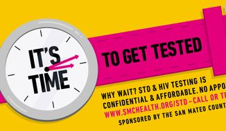With millions of new sexually transmitted disease (STD) infections a year, public health officials encourage people to get tested. (Image courtesy of County of San Mateo Health System). **FILE**