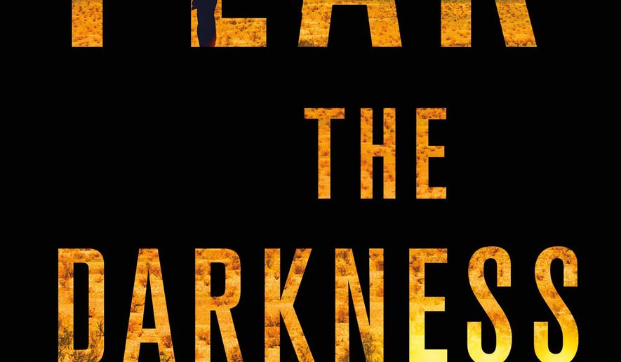 """This book cover image released by Minotaur shows """"Fear the Darkness,"""" by Becky Masterman. (AP Photo/Minotaur)"""