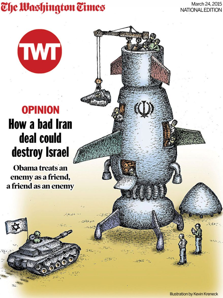 National Edition Opinion cover for March 24, 2015 - How a bad Iran deal could destroy Israel (Illustration by Kevin Kreneck/Tribune Content Agency)