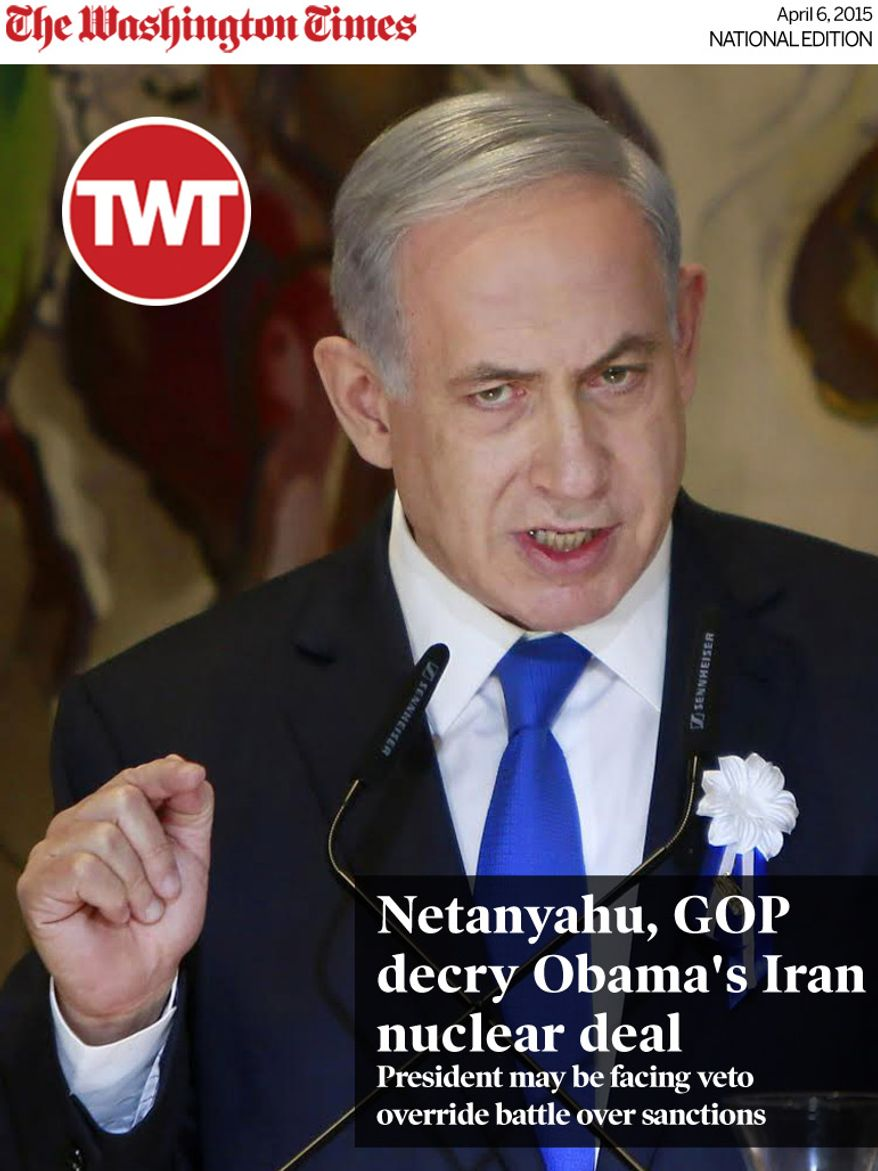 National Edition News cover for April 6, 2015 - Netanyahu, GOP decry Iran nuke deal: Israel's Prime Minister Benjamin Netanyahu delivers a speech during an event following the first session of the newly-elected Knesset in Jerusalem, Tuesday, March 31, 2015. (AP Photo/Gali Tibbon, Pool)