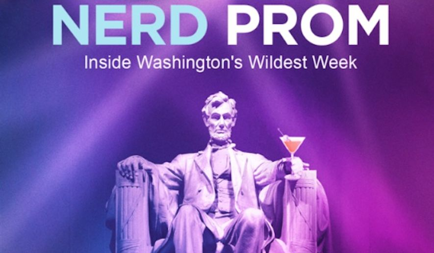 """Patrick Gavin, a journalist, has written and directed a documentary about the White House Correspondents Dinner - and called it """"Nerd Prom, the Movie"""""""