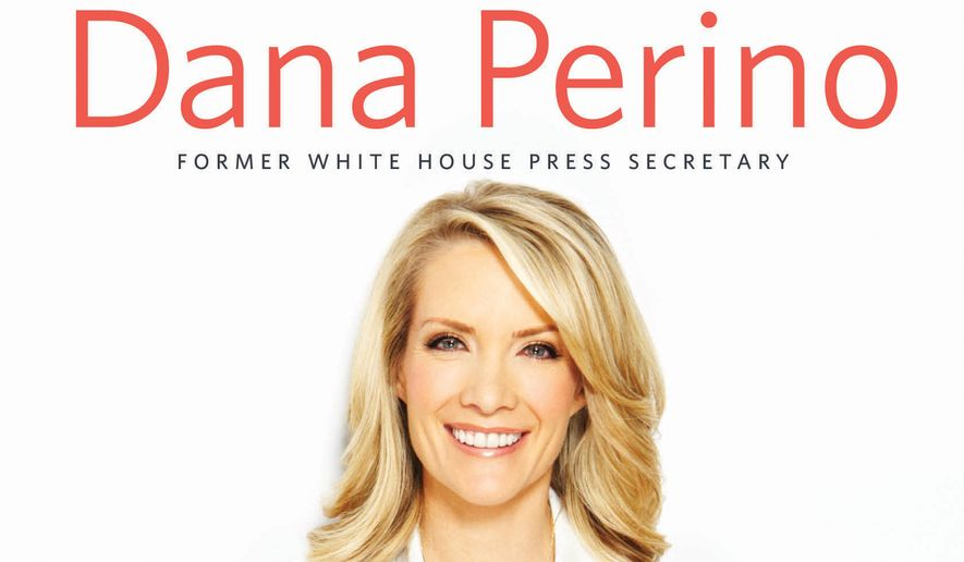 For New host Dana Perino has written a new memoir, published by Twelve, an imprint of Hachette Books. (Hachette)