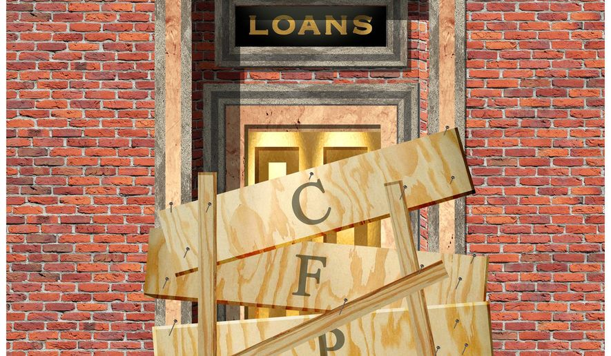 Illustration on the damaging intrusions of the CFPB by Alexander Hunter/The Washington Times