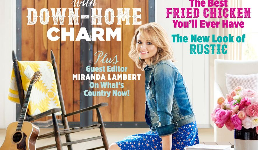 This magazine cover image released by Country Living shows the June 2015 issue featuring country singer Miranda Lambert. The home and lifestyle magazine says it has never featured a person on its cover in the 36 years of its existence. The issue explores how country music influences country style. (Paul Costello/Country Living via AP)