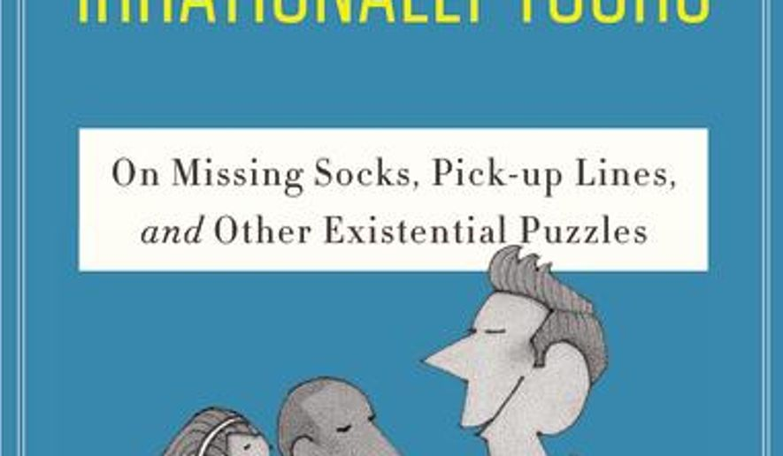"""This book cover image released by HarperCollins shows """"Irrationally Yours,"""" by Dan Ariely. (HarperCollins via AP)"""