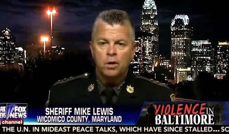 "Sheriff Mike Lewis of Wicomico County, Maryland, said Wednesday that the Baltimore Police Department has been ""eviscerated,"" and police officers are fearful to do their jobs in the city rocked by violence following the death of Freddie Gray. (Fox News)"