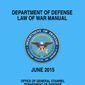 """""""Department of Defense Law of War Manual."""""""