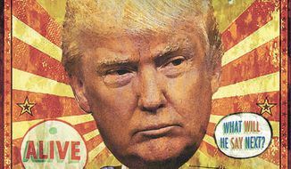 Illustration on the Donald Trump sideshow candidacy by Alexander Hunter/The Washington Times