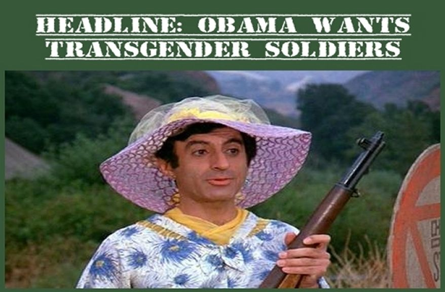 Corporal Klinger from TV's M*A*S*H would be at home in President Obama's transgender Army.