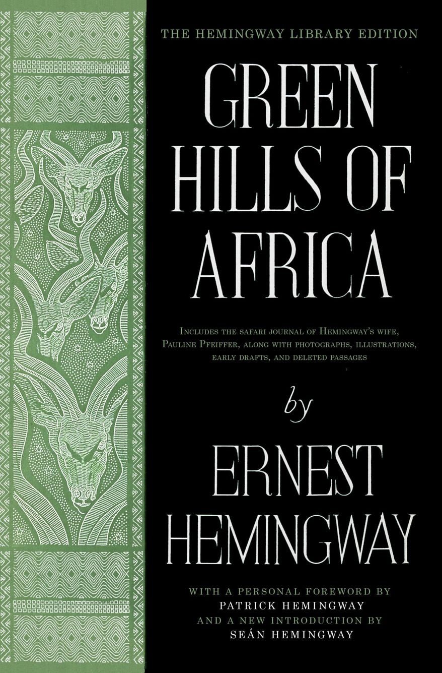 """This book cover image released by Scribner shows """"Green Hills of Africa,"""" by Ernest Hemingway. Seventy years after the release of """"Green Hills of Africa,"""" the son and grandson of Ernest Hemingway are urging a fresh look at a work critics have often set aside. Published in 1935, """"Green Hills of Africa"""" was Hemingway's account of a hunting safari on the Serengeti Plains, a chronicle of adventure and a literary challenge Hemingway set up for himself. (Scribner via AP)"""