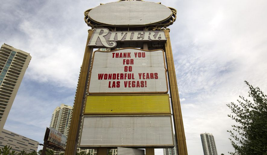 FILE - In this May 4, 2015, file photo, a sign thanks guests at the 60-year-old Riviera Hotel and Casino in Las Vegas. The Riviera casino-hotel will come tumbling down but at an expected cost of $42 million and not for at least six months if a recommendation to the Las Vegas Convention and Tourism Authority is approved. An agency committee voted unanimously in favor of the option Tuesday, July 28, 2015. (Steve Marcus/Las Vegas Sun via AP, File) LAS VEGAS REVIEW-JOURNAL OUT