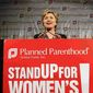 FILE: Hillary Clinton speaking at a Planned Parenthood event.