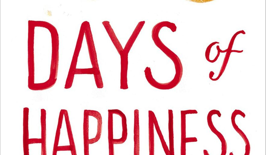 """This photo provided by Pamela Dorman Books/Viking shows the cover of the book, """"100 Days of Happiness,"""" by Fausto Brizzi. (Pamela Dorman Books/Viking via AP)"""