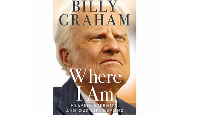 The cover of Billy Graham's next, and reported to be final, book. Image courtesy of Thomas Nelson.