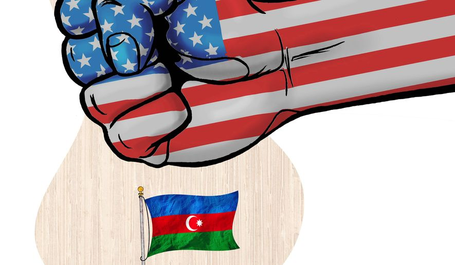 Criticism of Azerbaijan by the United States Illustration by Greg Groesch/The Washington Times