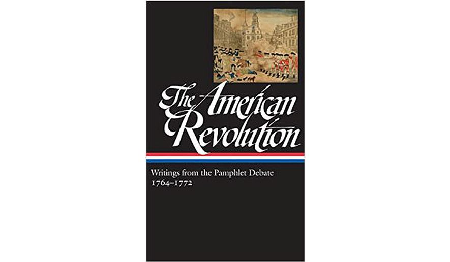 Book Review The American Revolution Writings From The Pamphlet