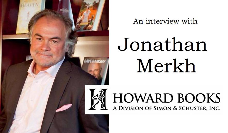 Jonathan Merkh, VP and Publisher at Howard Books.