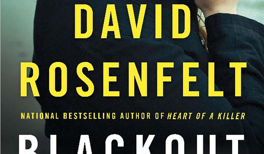 "This book cover image released by Minotaur shows ""Blackout,"" a thriller by David Rosenfelt. (Minotaur via AP)"