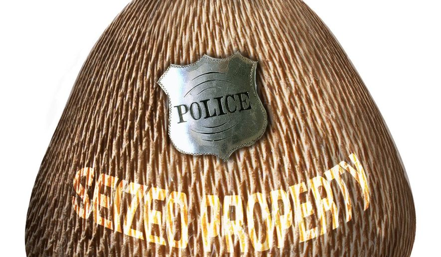 Illustration on police property seizure policy by Alexander Hunter/The Washington Times