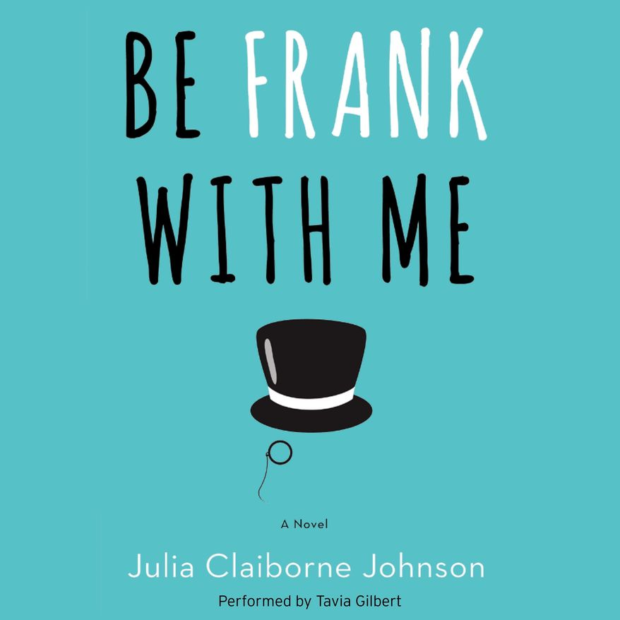"""This audio book cover image released by William Morrow shows, """"Be Frank With me,"""" a novel by Julie Claiborne Johnson and voiced by Tavia Gilbert. On Friday, the audio edition of Johnson's comic saga of a famous writer's 9-year-old son became available on Amazon.com four days before the hardcover and e-books go on sale. The early release, read by the popular audio narrator Tavia Gilbert, was a joint project of the Amazon-owned audio seller and producer Audible.com and HarperCollins Publishers. (William Morrow via AP)"""