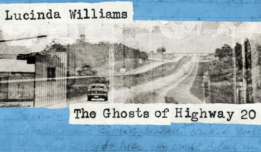 "This CD cover image released by Highway 20 Records shows ""The Ghosts of Highway 20,"" the latest release by Lucinda Williams. (Highway 20 Records via AP)"