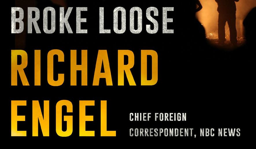 "In this book cover image released by Simon & Schuster shows, ""And Then All Hell Broke Loose: Two Decades in the Middle East,"" by Richard Engel. (Simon & Schuster via AP)"