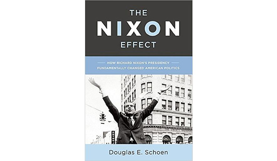 BOOK REVIEW: 'The Nixon Effect: How Richard Nixon's