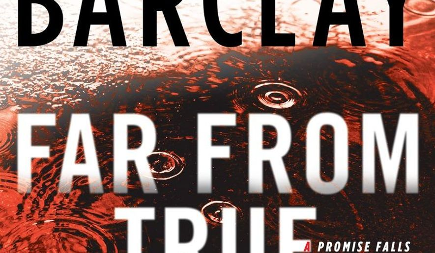 """This book cover image released by the New American Library shows """"Far From True,"""" by Linwood Barclay. (New American Library via AP)"""