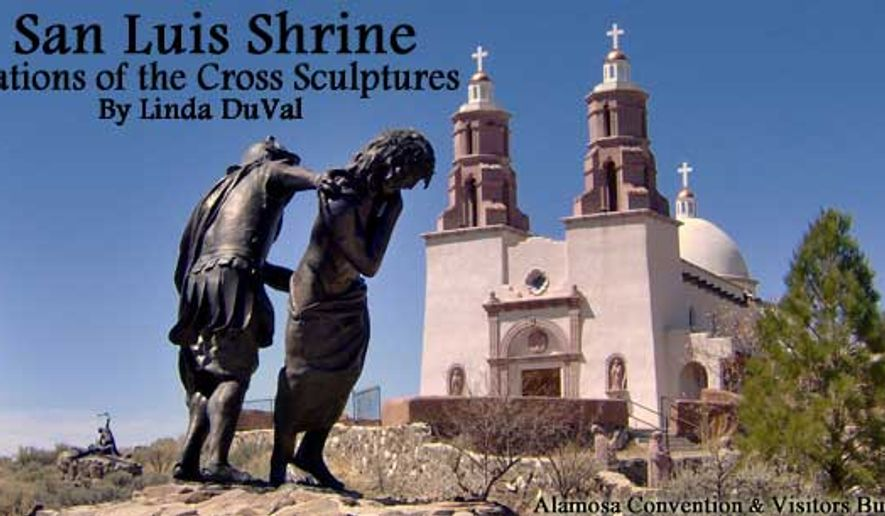 San Luis, Colorado, shrine of the Stations of the Cross
