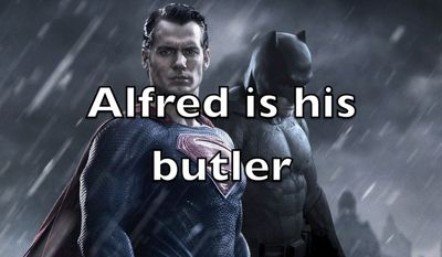 Alfred is his butler