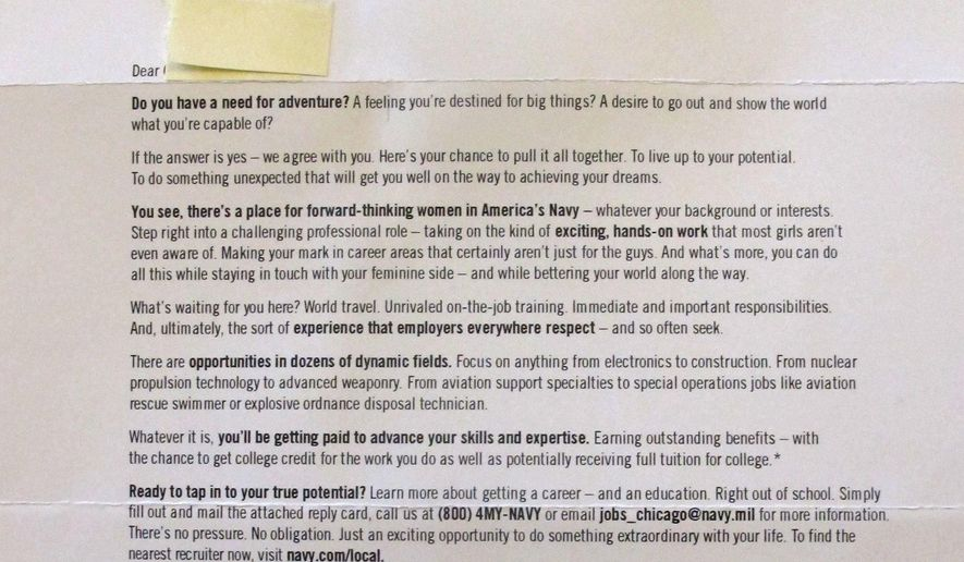 "This April 19, 2016 photo shows a recruiting mailer from the U.S. Navy to potential female recruits that the Navy has scrapped. It promised women they could join while staying in touch with their feminine side. Navy officials said Tuesday April 19, 2016, they made the decision amid criticism that the wording was condescending and perpetuated stereotypes. The mailer says the Navy offers women opportunities ""most girls aren't even aware of"" in career areas that ""aren't just for the guys... all while staying in touch with your feminine side.""  (AP Photo/Stott Bauer)"