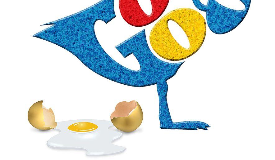 The Google golden goose by Greg Groesch/The Washington Times