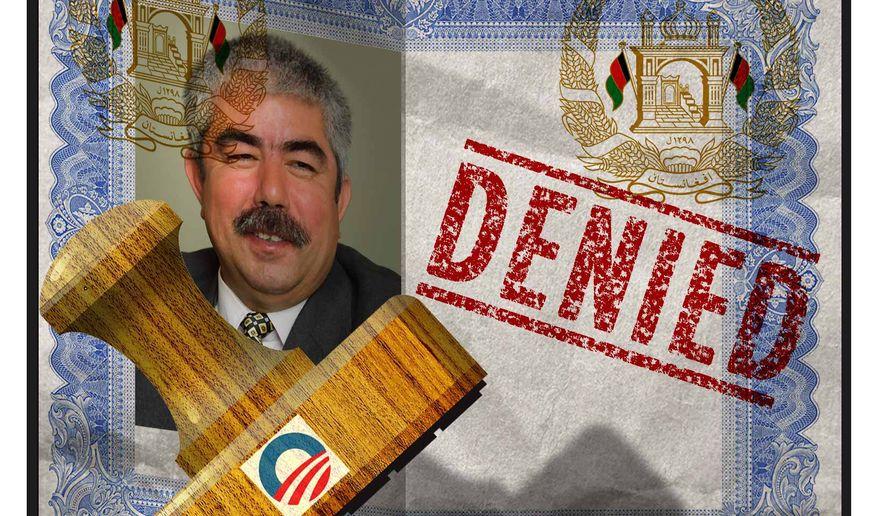 Illustration on the Obama administrations denial of an entry visa to Afghani vice-president Rashid Dostum by Alexander Hunter/The Washington Times