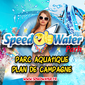 Promotional image for Speed Water Park in southern France. From their Facebook page.