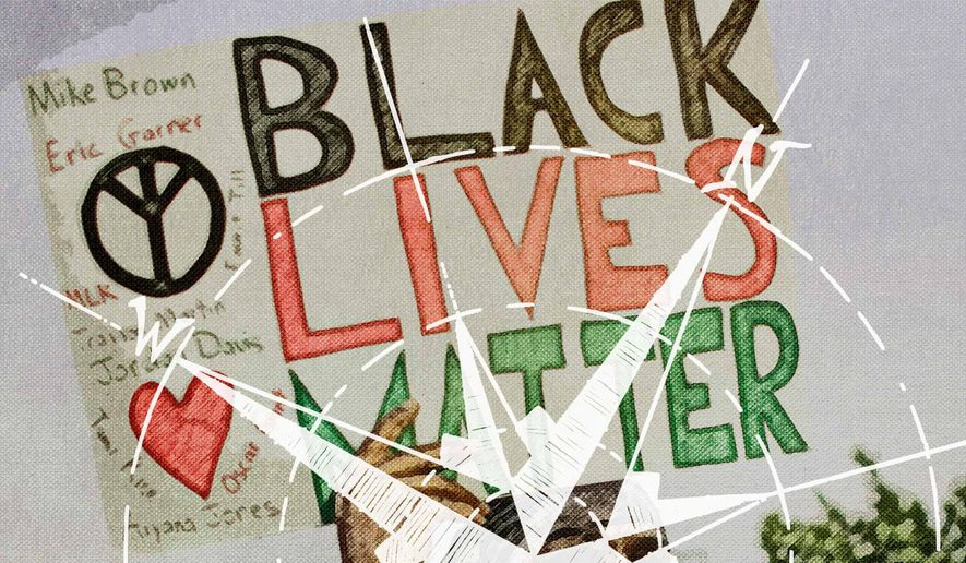 Black Lives Matter Movement is Morally Corrupt Illustration by Greg Groesch/The Washington Times