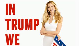 "Ann Coulter's newest book is titled ""In Trump We Trust: E Pluribus Awesome!"" and was published Wednesday by Sentinel Books."