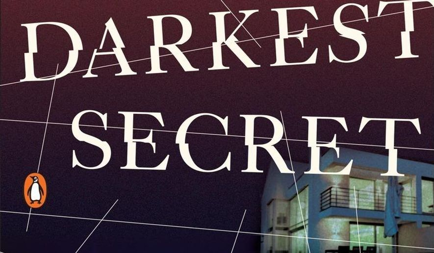 """This book cover image released by Penguin Books shows """"The Darkest Secret,"""" by Alex Marwood. (Penguin Books via AP)"""