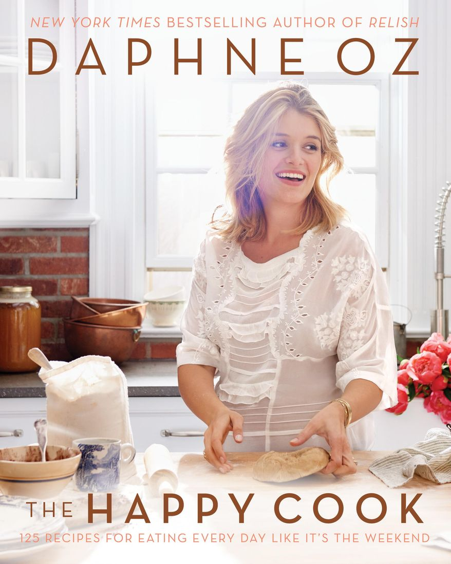 """This cover image released by William Morrow Cookbooks shows, """"The Happy Cook: 125 Recipes for Eating Every Day Like It's the Weekend,"""" by Daphne Oz. (William Morrow Cookbooks via AP)"""
