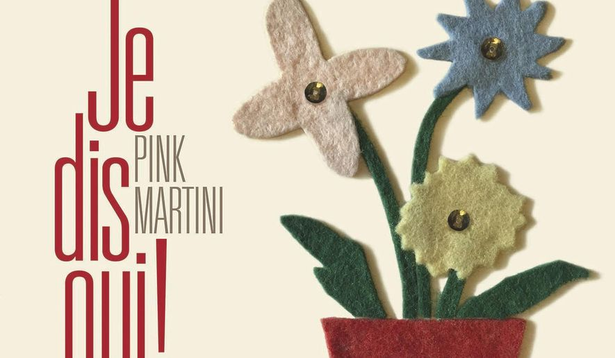 "This cover image released by Heinz Records shows ""Je dis oui!"" by Pink Martini. (Heinz Records via AP)"